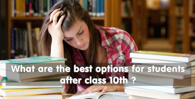 Best Options for Students after Class 10th