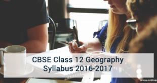 CBSE Class 12 Geography Syllabus 2016-2017